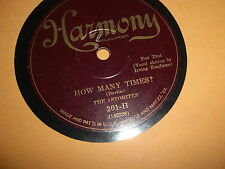 THE ASTORITES HARMONY 78 RPM RECORD 201 IRVING KAUFMAN HOW MANY TIMES