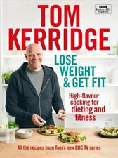 Lose Weight & Get Fit All of the recipes from Tom's BBC cookery... 978147296