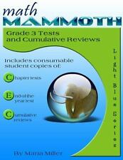 Math Mammoth Grade 3 Tests and Cumulative Reviews by Maria Miller (2015,...