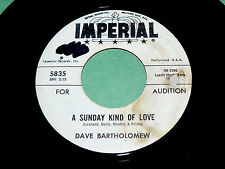 "DAVE BARTHOLOMEW ""Sunday Kind Of Love"" 45 : Imperial 5835 @ 1962 Instrumental"