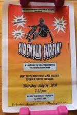Sidewalk Surfin' Vintage Hermosa Beach Skateboarding History 9x14in. 2008 Poster