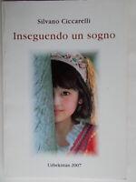 Inseguendo un sogno poesie fotoCiccarelli silvano2008 poesia uzbekistan 803