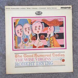 LP GOOD HUMOURED LADIES / WISE VIRGINS  IRVING 1962.
