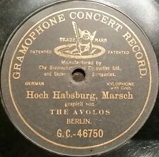 GERMAN XYLOPHONE 78 rpm RECORD G&T Berlin THE AVOLOS Hoch Habsburg RARE
