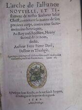 L'arche de l'alliance nouvelle - Pierre DORE - EO - post-incunable 1549 - T Rare
