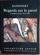 Regards sur le passé et autres textes 1912-1922 - Kandinsky, 1990, illustré