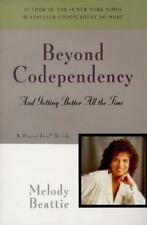 Beyond Codependency: And Getting Better All the Time, Melody Beattie, 0062554182