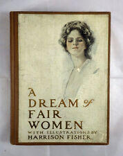 Stunning! A Dream of Fair Women, Illustrations by Harrison Fisher, 1st, 1907