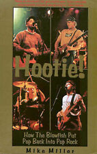 Hootie!: How the Blowfish Put Pop Back into Pop Rock by Mike Miller (Paperback,