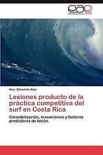 Lesiones producto de la práctica competitiva del surf en Costa Rica: Caracteriza