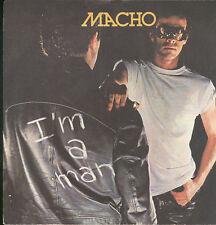 "2243MACHO -  I'M A MAN 7"""