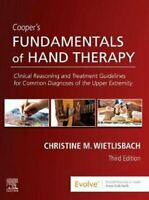 Cooper's Fundamentals of Hand Therapy Clinical Reasoning and Tr... 9780323524797