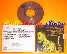 CD TINA BROOKS Back to the tracks Blue note 1993 italy KENNY DREW(Xs5)lp mc dvd