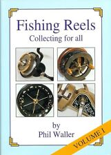 WALLER ANGLING BOOK FISHING REEL COLLECTING FOR ALL VOLUME 1 pbk bargain new