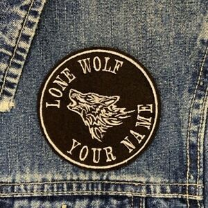 LONE WOLF EMBROIDERED PATCH NO RULES JUST RIDE OR PERSONALISED CUSTOM NAME