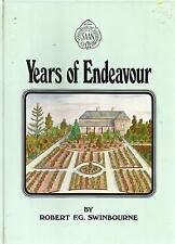 Robert F G Swinbourne ~ Years of Endeavour ~ Association of Nurserymen Signed hb