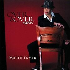PAULETTE DOZIER - OVER & OVER AGAIN - 10 TRACK MUSIC CD - BRAND NEW - F178