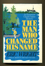 THE MAN WHO CHANGED HIS NAME by Eric Wright - 1986 1st US Ed. in DJ, Review Copy