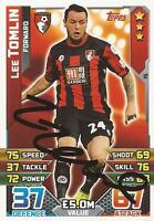 LEE TOMLIN* SIGNED BOURNEMOUTH 2015/2016 MATCH ATTAX TRADING CARD+COA