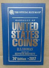 2017 Blue Book Handbook of United States Coins 74th ed. HardCover R.S. Yeoman