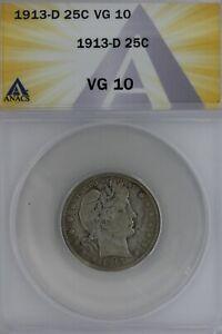 1913-D  .25  ANACS  VG 10   Barber Quarter, Liberty Head Quarter, Barber 25C