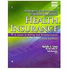 Workbook for Understanding Health Insurance (Book Only) by Michelle A. Green...