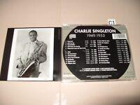 Charlie Singleton 1949 - 1953 cd 2004 cd is Ex +/Booklet is very good +