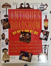 Antique Roadshow Primer Intro guide to Antiques&Collectibles Carol Prisant 1999