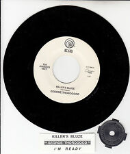 "GEORGE THOROGOOD  Killer's Bluze 7"" 45 record + juke box title strip NEW RARE!"