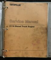 CATERPILLAR 3116 TRUCK DIESEL ENGINE SERVICE OVERHAUL MANUAL SERIAL # 7SF & UP