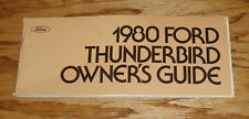 Original 1980 Ford Thunderbird Owners Operators Manual 80