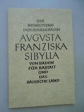 Bedeutung Markgräfin Augusta Franziska Sibylla Baden für Rastatt Badische Land
