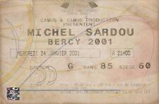 "BILLET CONCERT MICHEL SARDOU  ""PALAIS OMNISPORTS PARIS BERCY / 24 JANVIER 2001""."