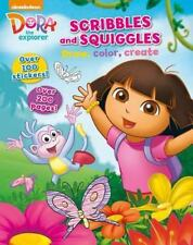 Nickelodeon Dora the Explorer Scribbles and Squiggles : Draw, Color, Create