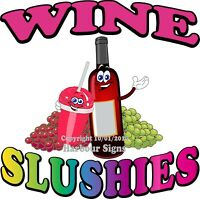 Wine Slushies DECAL (Choose Your Size) Concession Food Truck Sticker Circle