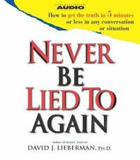 Never Be Lied to Again by David J. Lieberman CD AUDIOBOOK Abridged NON FICTION