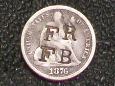 """""""1876"""" SITTING LIBERTY DIME ~ COUNTERSTAMPED  NICELY ON OBV  """" FR """" ALSO """" FB """""""