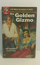 THE GOLDEN GIZMO by Jim Thompson 1954 Lion Paperback #192 First Edition