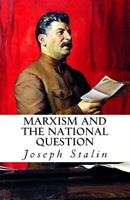 Marxism and the National Question, Paperback by Stalin, Joseph, Like New Used...