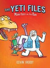 The Yeti Files: Monsters on the Run 2 by Kevin Sherry (2015, Hardcover)