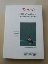 TENNIS / 1500 SITUATIONS D'ENTRAINEMENT / ALESSANDRO DEL FREO / AMPHORA 1997 TBE
