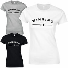 Winging It Ladies Fitted T-Shirt - Celeb Inspired Casual Fashion Slogan Gift Top