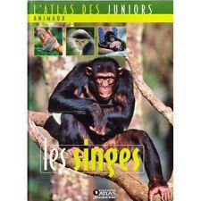 l'atlas des juniors animaux LES SINGES illustré NOMBREUSES PHOTOS TTBE 2006