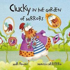 Clucky in the Garden of Mirrors-ExLibrary
