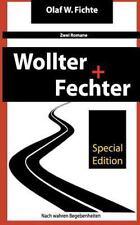 Wollter + Fechter : Zwei Romane in Einem Buch by Olaf Fichte (2014, Paperback)