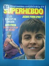 22 SLC SUPERHEBDO JACQUES PERRIN JANE FONDA J. HALLYDAY PINK FLOYD DENISE FABRE