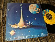 "ELO ELECTRIC LIGHT ORCHESTRA HOLD ON TIGHT/WHEN TIME STOOD STILL 7"" 1981 SPAIN"