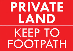 """""""PRIVATE LAND KEEP TO FOOTPATH"""" METAL SIGN NO TRESPASSING KEEP OUT NOTICE SIGN"""