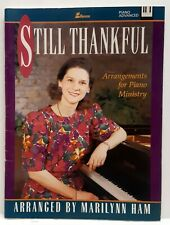 Still Thankful Arrangements For Piano Ministry Christian Music