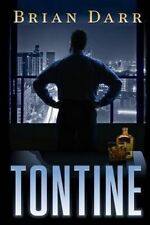 NEW Tontine (The Will) by Mr. Brian Darr